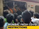 """Video : Fresh Curbs In Mumbai As Possibility Of """"Third Wave"""" Looms Over Maharashtra"""