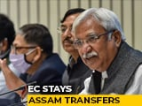 Video : Assam Transfer Of 18 Officers Blocked By Election Commission