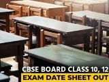 Video : CBSE Board Exams From May 4, Class 12 Exams To Be Held In 2 Shifts