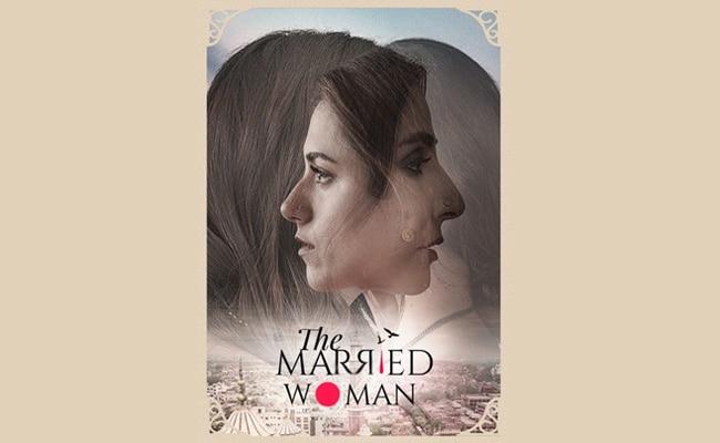 ऑल्ट बालाजी और जी5 की 'द मैरिड वुमन' का पोस्टर रिलीज, मंजू कपूर की बेस्ट सेलर नॉवेल पर आधारित है सीरीज