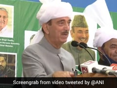 """Proud Of Leaders Like Our PM, Doesn't Hide True Self"": Ghulam Nabi Azad"