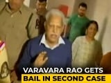 Video : Bail For Poet Varavara Rao In Arson Case Day After Bhima-Koregaon Relief