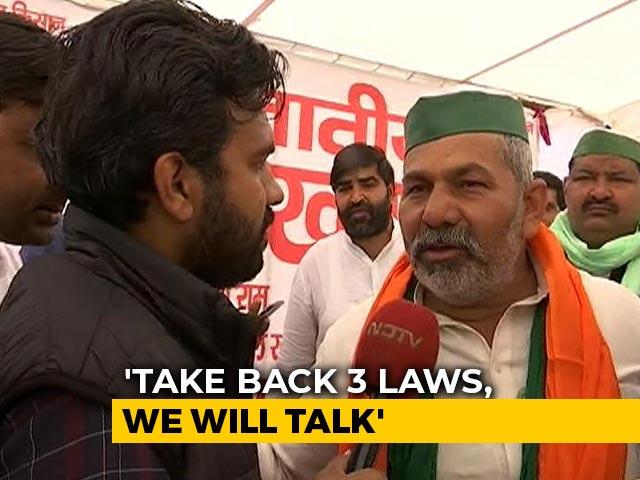 """Video : """"Take Back Laws, We Will Talk"""": Farmers' Leader Rakesh Tikait"""