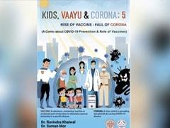 """Kids, Vaayu, and Corona"": Comic Book Talks About Covid Vaccines"