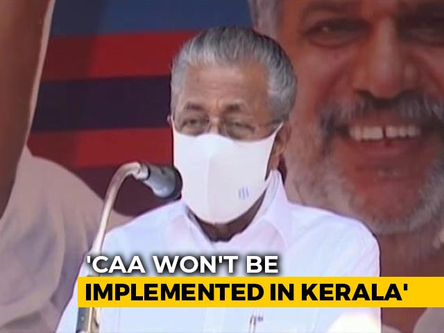 Video : Won't Implement CAA, Says Kerala Chief Minister After Amit Shah's Pledge