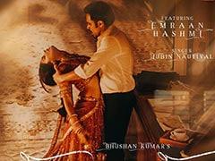 Bhushan Kumar's <I>Lut Gaye</i>, Featuring Emraan Hashmi, Is A Soulful Ballad
