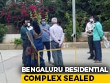 Video : After 10 Covid Cases, Another Bengaluru Apartment Complex Sealed