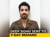 Video : 7-Day Police Custody For Actor-Activist Deep Sidhu Over R-Day Violence