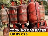 Video : LPG Prices Hiked To Rs 819 Per Cylinder In Delhi