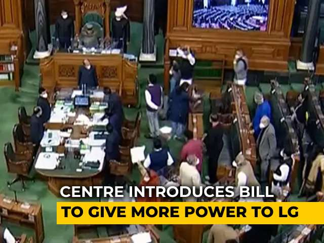 Video : Bill To Define Role, Powers Of Delhi Lt Governor Introduced In Lok Sabha