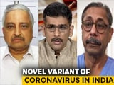 Video : The Double Mutant: India Faces New Covid Challenge