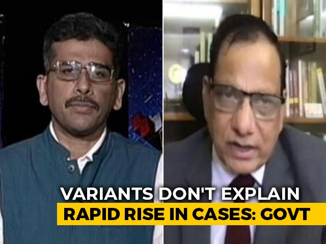 "Video : ""Don't Believe Mutant Virus Is Pushing The Surge"": NITI Aayog Member"