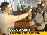 Video : May Consider Spot Fines At Airports For Covid Rules Violaton: Regulator