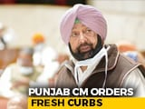 Video : Punjab Orders Fresh Curbs, Shuts Educational Institutions To Check Covid Surge