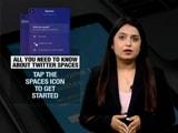 Video : Twitter Begins Testing 'Spaces' In India