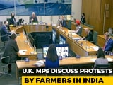 "Video : ""False Assertions"": India Slams UK Lawmakers' Debate On Farmers' Protest"