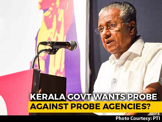 Video : Kerala Government Plans Judicial Probe Against Central Probe Agencies