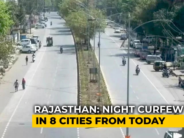 Video : Night Curfew In Parts Of Rajasthan To Slow Covid Spread