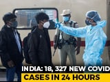 Video : India Records 18,327 New COVID-19 Infections, Active Cases Rise Again
