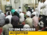 Video : 127 People Accused Of Being Members Of Terror Group SIMI Acquitted