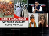 Video: Kumbh And Markaz: Double Standards In Covid Protocols?