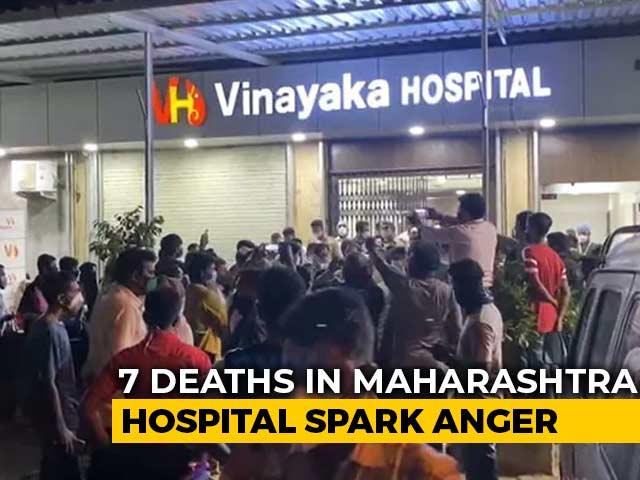 7 Deaths In Maharashtra Hospital Spark Anger, Oxygen Shortage Blamed