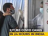 Video : Record 2.17 Lakh Fresh Covid Cases In India, 1,185 Deaths In 24 Hours