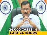 Video : 24,000 Cases In Delhi Today, Short On Oxygen, Beds: Arvind Kejriwal