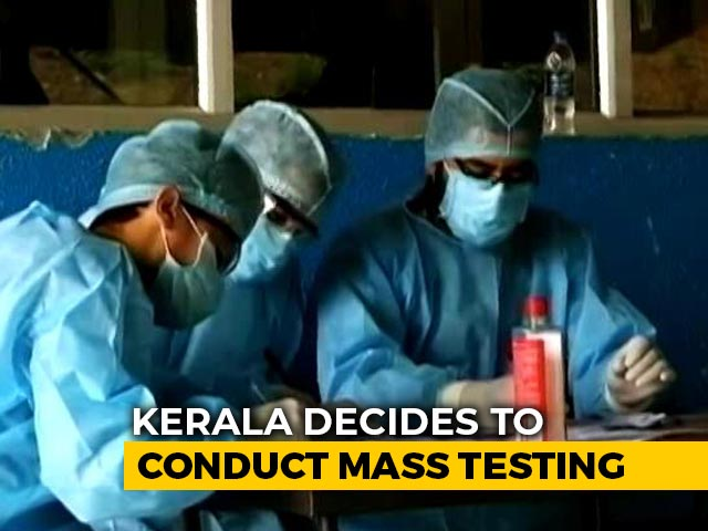 Video : Kerala To Conduct Mass Testing For Covid