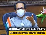Video : Uddhav Thackeray Hints At Maharashtra Lockdown After All-Party Meet