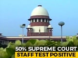 Video : Supreme Court Staff Test Positive; Judge Says Work Won't Be Affected