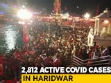Video : Huge Spike In Covid Cases In Uttarakhand's Haridwar Amid Kumbh Festivities