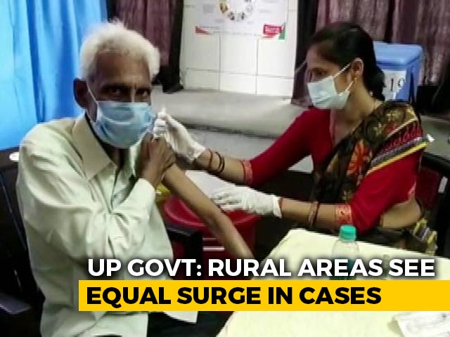 Video : UP's Big Worry Is The Spread Of Covid To Rural Areas