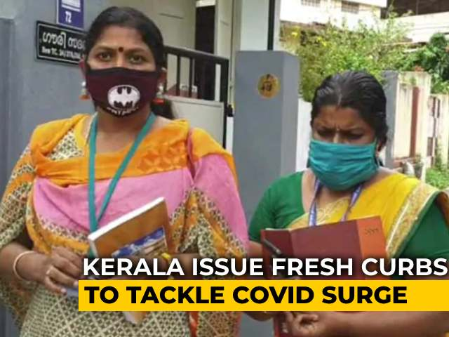 Video : Kerala Puts Covid-19 Curbs On Gatherings, No Inter-State Travel Restrictions