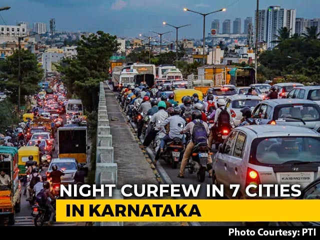 Video : Night Curfew In Bengaluru, 6 Other Cities In Karnataka From Tomorrow
