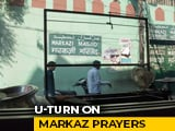 Video : Centre's U-Turn In Delhi High Court Over Prayers At Markaz