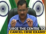 Video : 13,500 New Covid Cases In Delhi; Arvind Kejriwal Says Cancel Board Exams