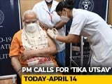 "Video : PM Modi's Four Appeals As ""<i>Tika Utsav</i>"" To Step Up Vaccine Coverage Starts"