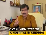 Video : Tamil Actor Vivekh Hospitalised After Suffering Cardiac Arrest