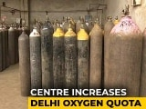 Video : As Delhi Hospitals Run Short, Centre Raises Oxygen Quota