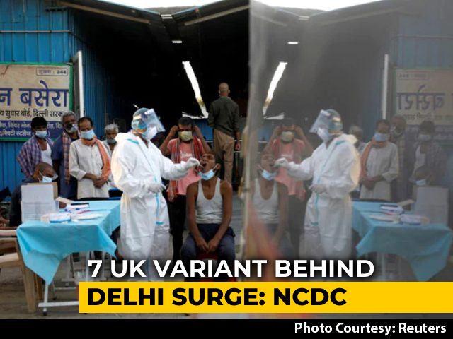 Video : UK Strain Driving Covid Surge In Delhi, Reveals Data