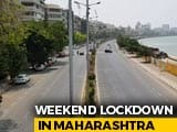 Video : Deserted Roads, Stricter Police Vigilance As Maharashtra Starts Weekend Lockdown