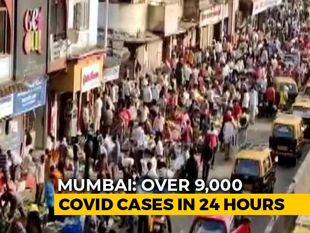 Video : Mumbai Reports Over 9,000 Coronavirus Cases In A Day For The First Time