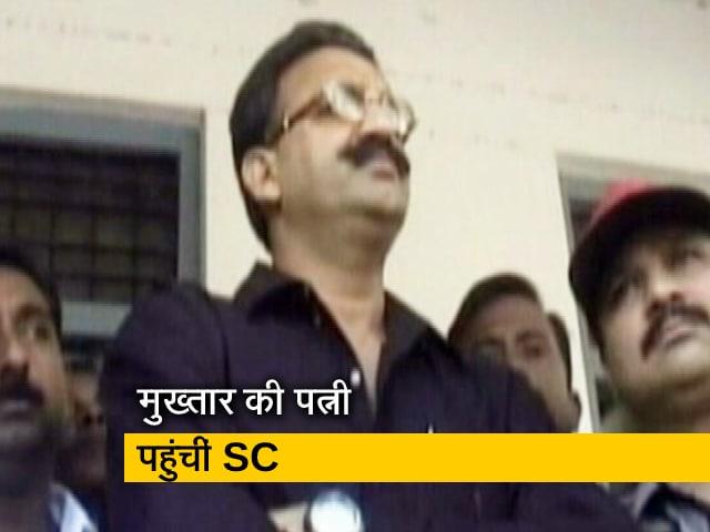 Videos : मुख्तार की सुरक्षा को लेकर पत्नी पहुंचींं सुप्रीम कोर्ट