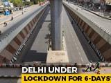 Video: Lockdown In Delhi From 10 PM Till 5 AM Next Monday