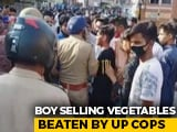 """Video : UP Teen """"Thrashed"""" By Police For Violating Curfew, Dies; Cops Suspended"""