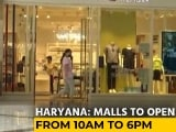 Video : Strict Covid Norms In Place, Haryana Malls Reopen After Nearly A Month
