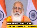 """Video: PM Chokes As He Pays Tribute: """"This Virus Took Away Many Loved Ones"""""""