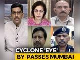 Video : Cyclone Tauktae Rips Past Mumbai At Record Windspeed