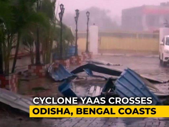 "Video : Cyclone Yaas Crosses Odisha Coast, Weakens Into ""Severe Cyclonic Storm"""
